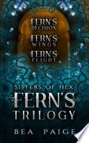 Fern's Trilogy
