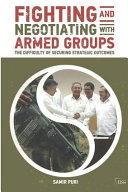 Fighting and Negotiating with Armed Groups