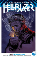 The Hellblazer Vol. 1: The Poison Truth