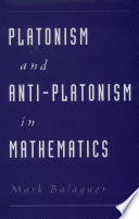 Platonism and Anti Platonism in Mathematics