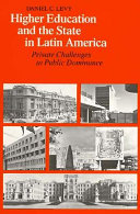 Higher Education and the State in Latin America