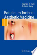 Botulinum Toxin in Aesthetic Medicine Use Of Botulinum Toxin A In Aesthetic