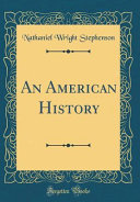 An American History  Classic Reprint