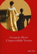 L'imprevedibile Venetia. Ediz. integrale Book Cover