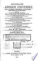 Dictionnaire classique universel français, historique, biographique, mythologique, géographique et étymologique