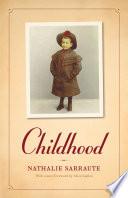 Childhood by Nathalie Sarraute