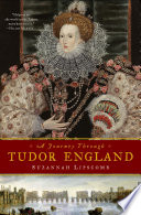 A Journey Through Tudor England