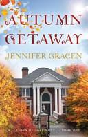 Autumn Getaway