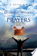 Lifesaving Wisdom And Prayers