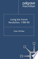 Living the French Revolution  1789 1799