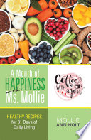 A Month of Happiness with Ms  Mollie