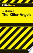 CliffsNotes on Shaara s The Killer Angels