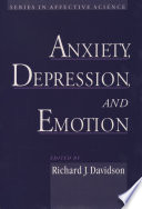 Anxiety  Depression  and Emotion