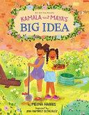Book Kamala and Maya s Big Idea