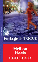 Hell On Heels Mills Boon Intrigue Bombshell Book 42