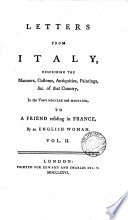 Letter from Italy  Describing the Manners  Customs  Antiquities  Paintings   c  of that Country  in the Years MCDDLXX and MDCCLXXI