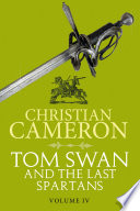 Tom Swan and the Last Spartans  Part Four