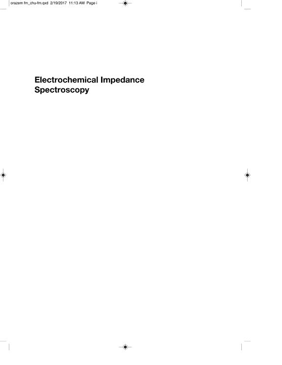 Electrochemical impedance spectroscopy / Mark E. Orazem..., Bernard Tribollet....- Hoboken (N.J.) : J. Wiley & sons , copyright 2017