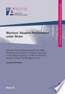 Mariners    Adaptive Performance under Stress
