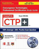 CompTIA CTP  Convergence Technologies Professional Certification Study Guide  Exam CN0 201