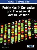 Public Health Genomics and International Wealth Creation