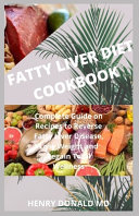 Fatty Liver Diet Cookbook