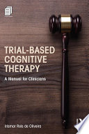 Trial Based Cognitive Therapy