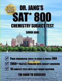 Dr  Jang s SAT 800 Chemistry Subject Test