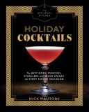 The Artisanal Kitchen  Holiday Cocktails