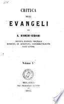 Critica degli Evangeli di A  Bianchi Giovini