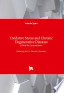 Oxidative Stress And Chronic Degenerative Diseases