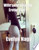 Wife Anal Training Erotic Story