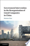 Government intervention in the reorganisation of listed companies in China document cover