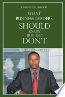 What Business Leaders Should Know But They Don t