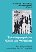 Zukunftsperspektive Familie Und Wirtschaft