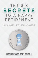 The Six Secrets to a Happy Retirement