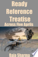 Ready Reference Treatise  Across Five Aprils