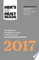 HBR s 10 Must Reads 2017 Book PDF