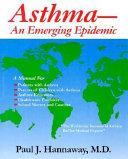 Asthma An Emerging Epidemic