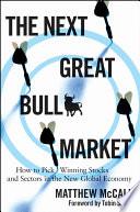 The Next Great Bull Market