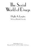Social World of Drugs