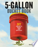 5-Gallon Bucket Book