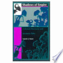 Shadows Of Empire : area for negotiations between colonial power...