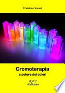 Cromoterapia e potere dei colori