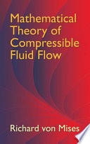 Mathematical Theory of Compressible Fluid Flow