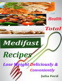 Health Total Medifast Recipes   Lose Weight Deliciously   Conveniently