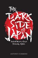The Dark Side of Japan Book PDF