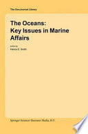 The Oceans  Key Issues in Marine Affairs