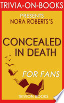 Concealed in Death: A Novel by J.D. Robb (Trivia-On-Books)