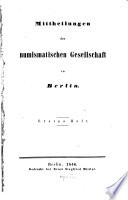 Mittheilungen der numismatischen Gesellschaft in Berlin. 3.1857